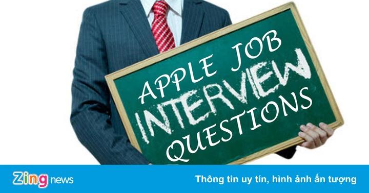Muốn làm việc tại Apple, bạn phải vượt qua những câu hỏi hại não này