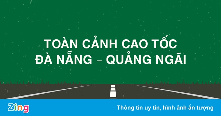 Những nhà thầu thi công cao tốc 34.500 tỷ Đà Nẵng – Quảng Ngãi